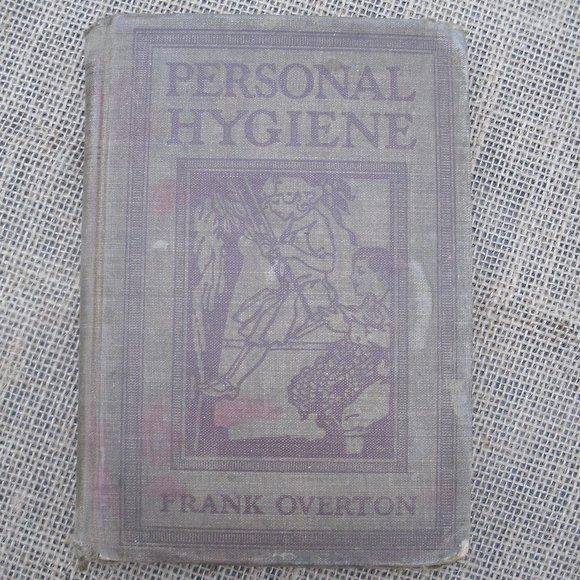 Personal Hygiene by Frank Overton 1913 school book
